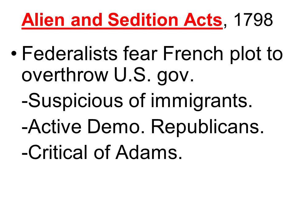 Alien and Sedition Acts, 1798