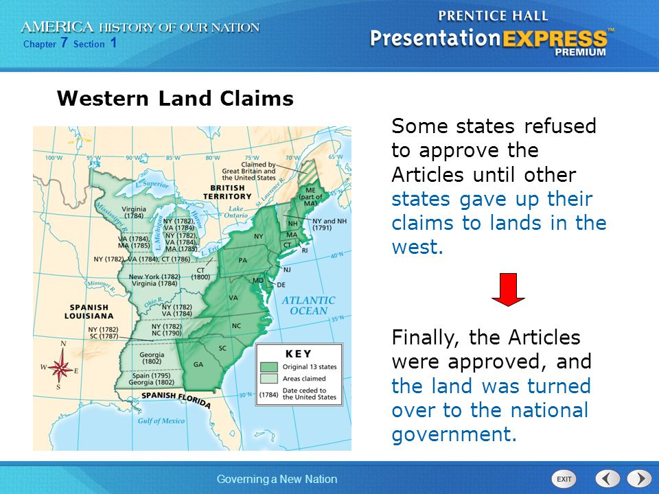 Western Land Claims Some states refused to approve the Articles until other states gave up their claims to lands in the west.