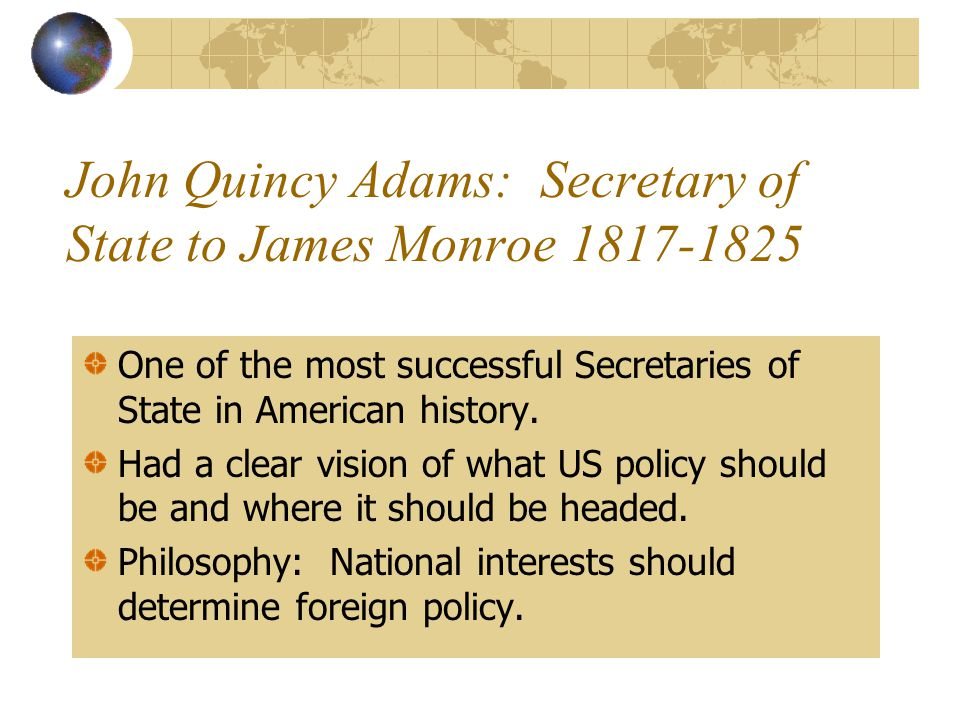 John Quincy Adams: Secretary of State to James Monroe 1817-1825