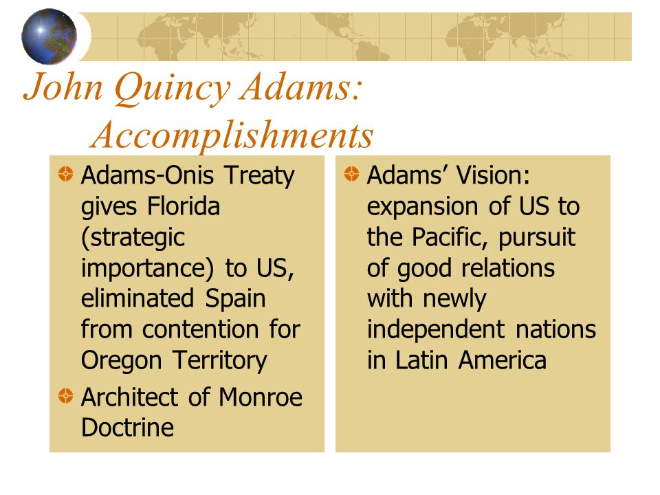 John Quincy Adams: Accomplishments