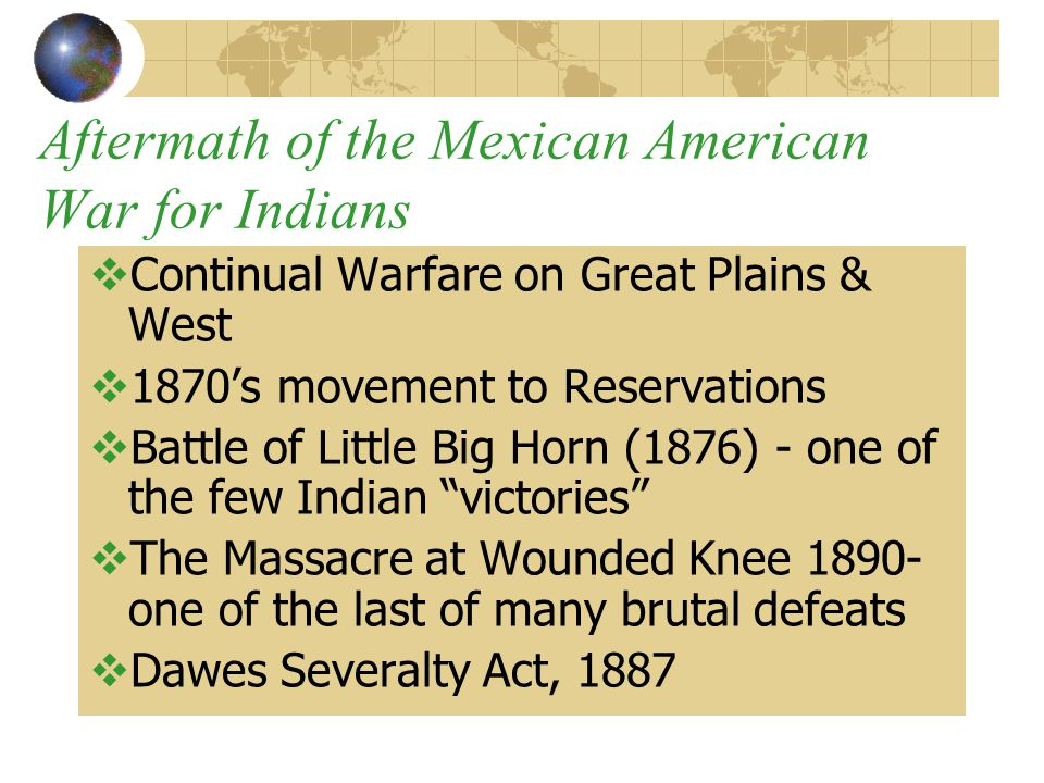 Aftermath of the Mexican American War for Indians