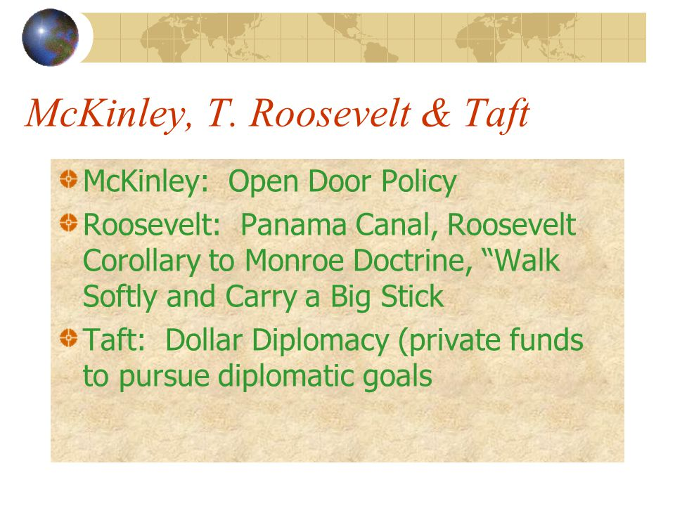 McKinley, T. Roosevelt & Taft