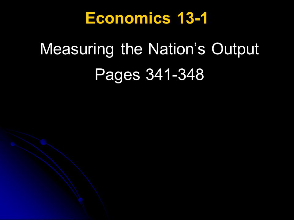 Measuring the Nation's Output