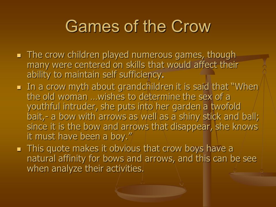 Games of the Crow
