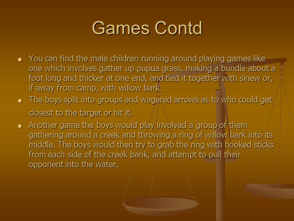 Games Contd
