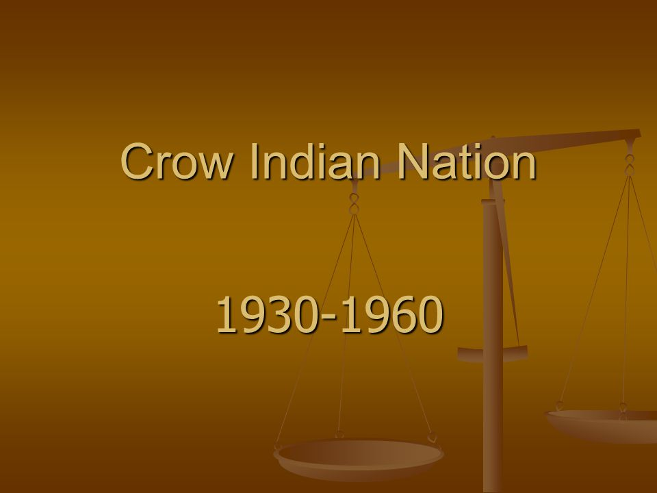 Crow Indian Nation 1930-1960