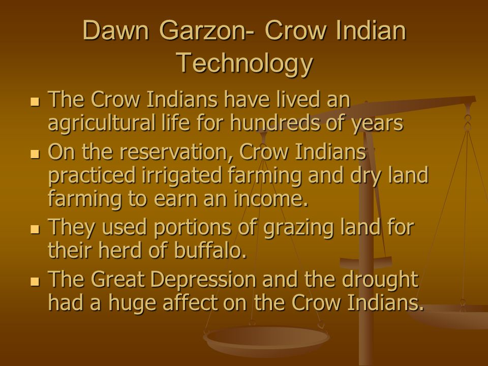 Dawn Garzon- Crow Indian Technology