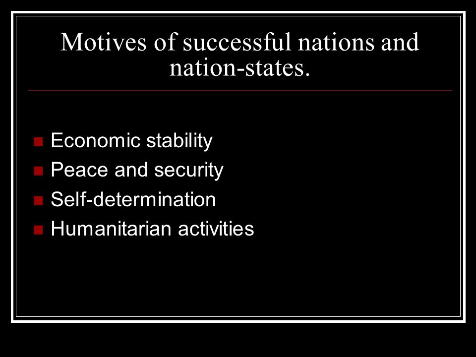 Motives of successful nations and nation-states.