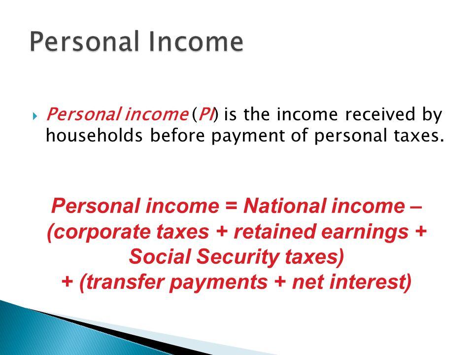 + (transfer payments + net interest)