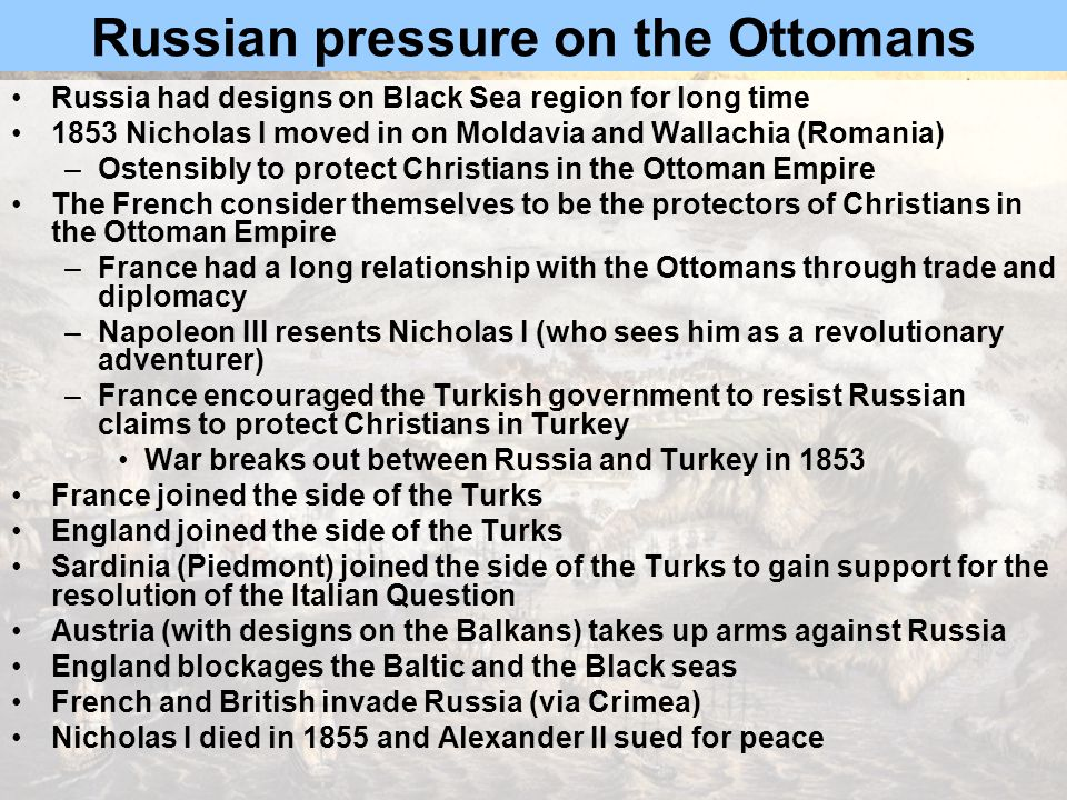 Russian pressure on the Ottomans