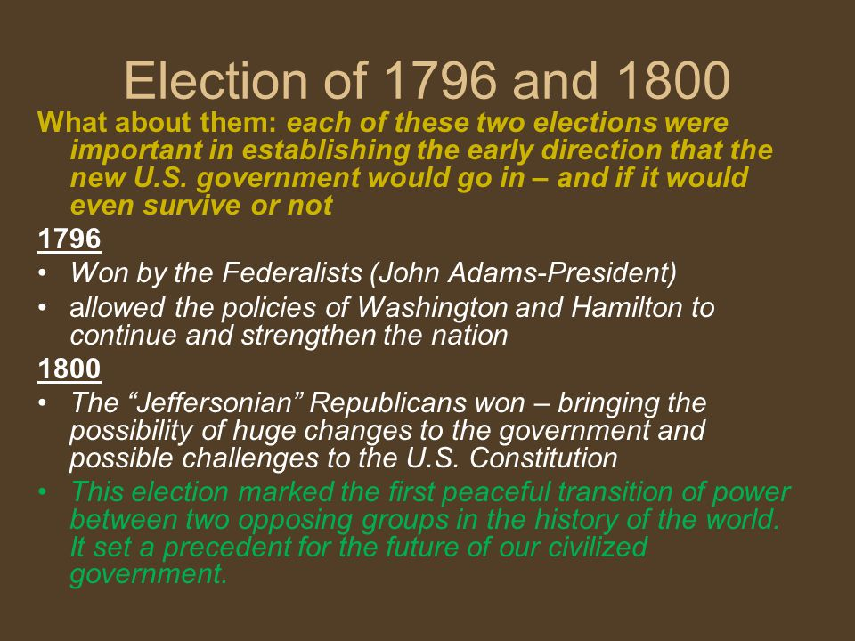 Election of 1796 and 1800