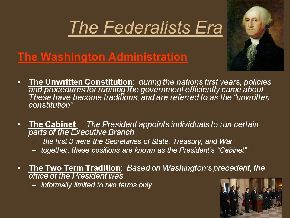The Federalists Era The Washington Administration