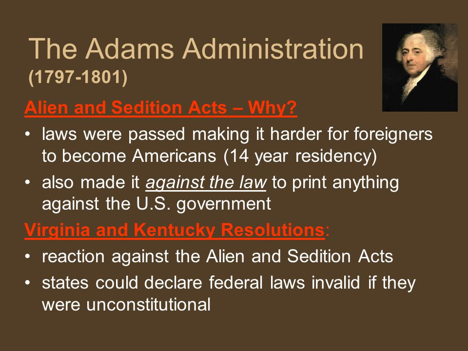 The Adams Administration (1797-1801)