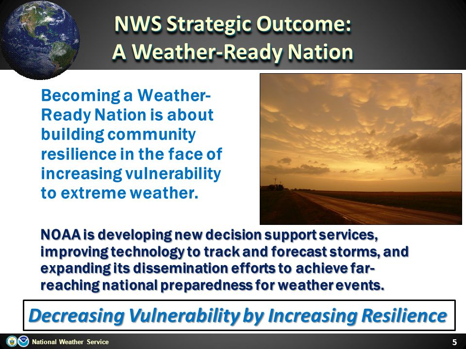 NWS Strategic Outcome: A Weather-Ready Nation