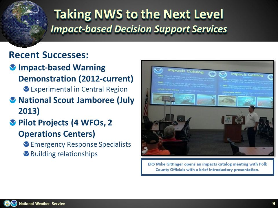 Taking NWS to the Next Level Impact-based Decision Support Services