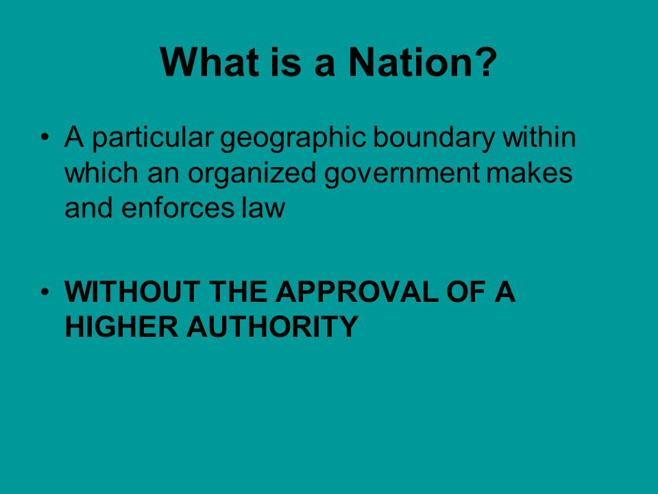 what makes a nation a nation Nation definition, a large body of people, associated with a particular territory, that is sufficiently conscious of its unity to seek or to possess a government.