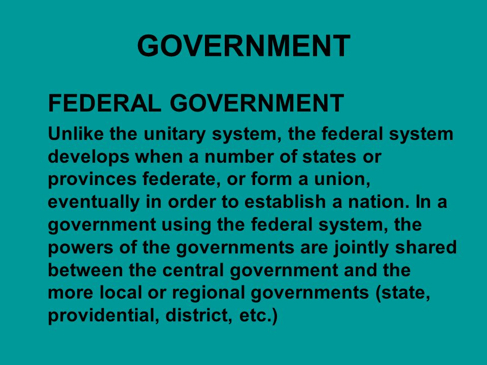 GOVERNMENT FEDERAL GOVERNMENT