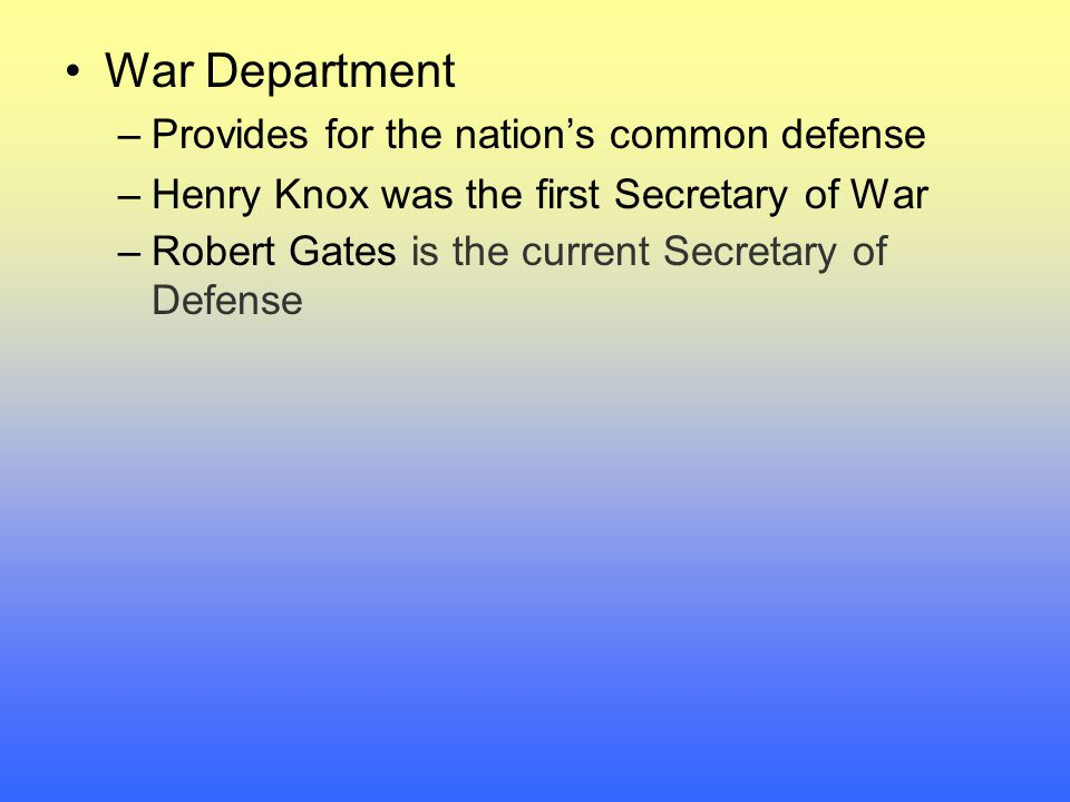 War Department Provides for the nation's common defense