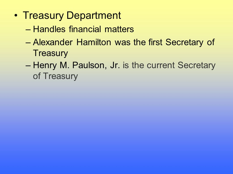 Treasury Department Handles financial matters
