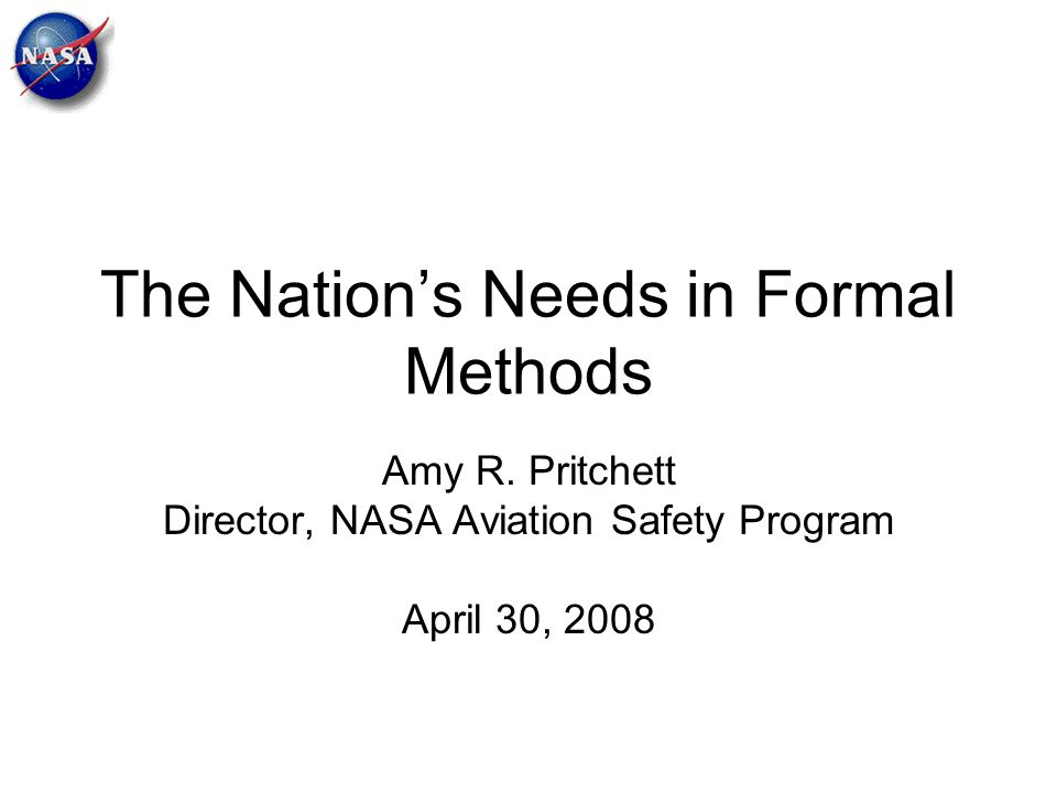 The Nation's Needs in Formal Methods