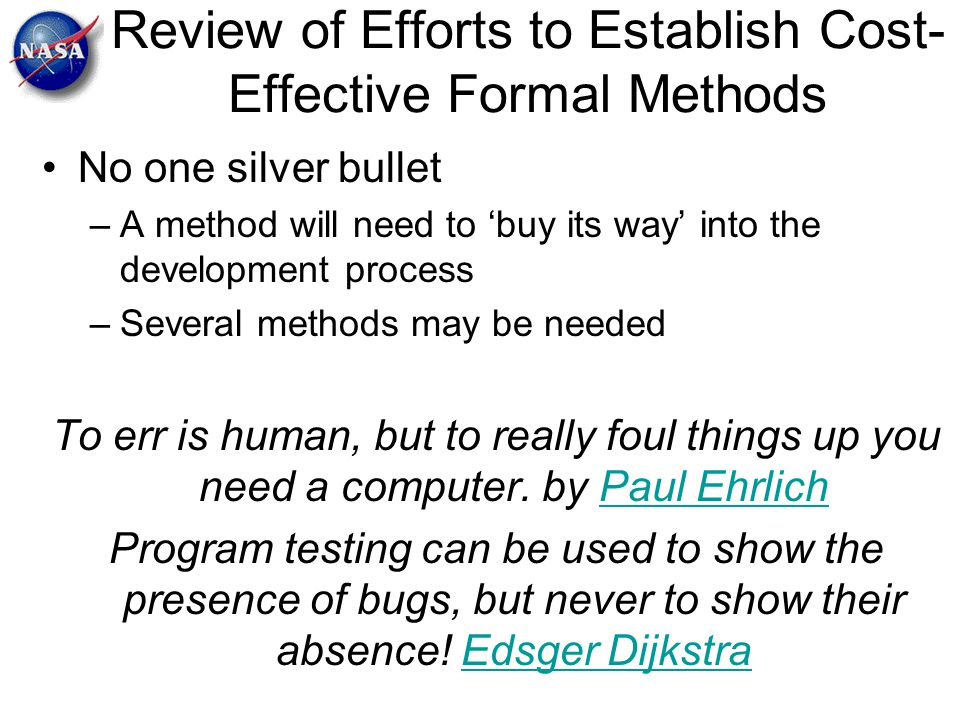 Review of Efforts to Establish Cost-Effective Formal Methods