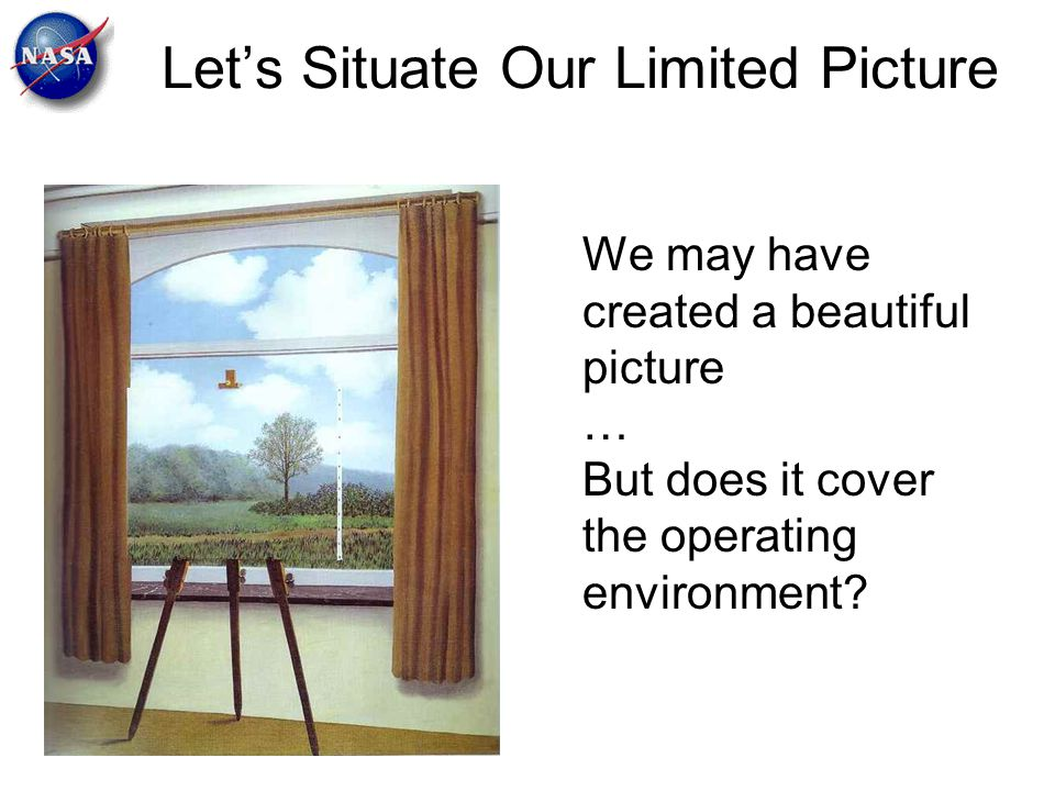 Let's Situate Our Limited Picture
