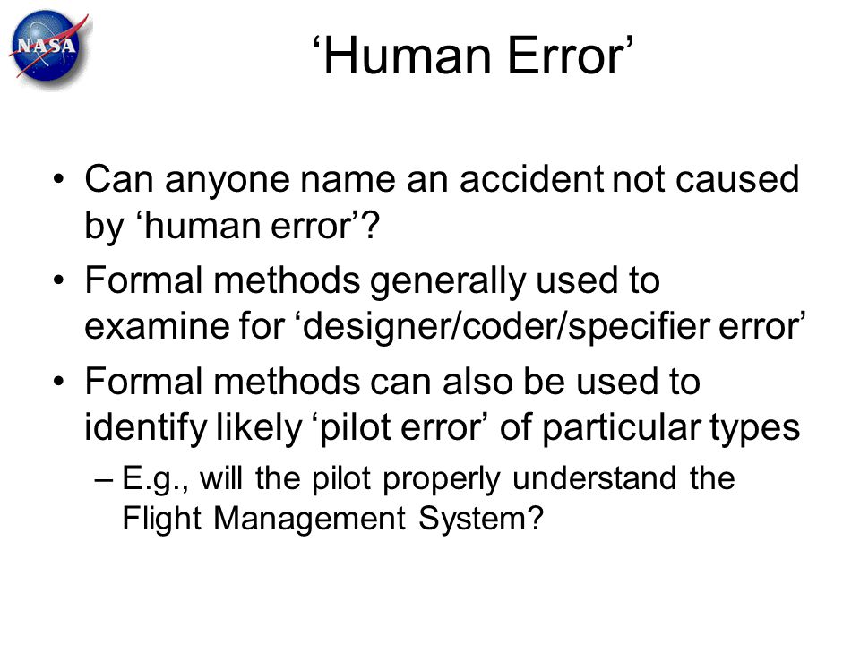 'Human Error' Can anyone name an accident not caused by 'human error'