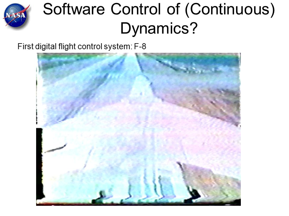 Software Control of (Continuous) Dynamics