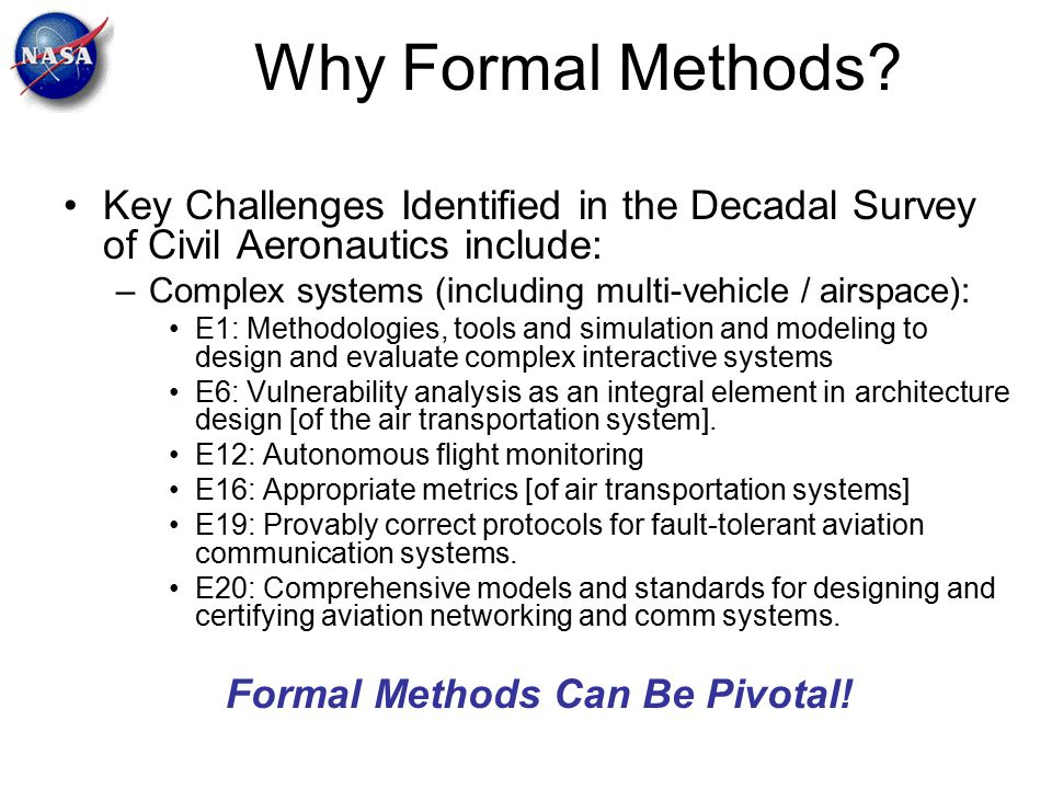 Formal Methods Can Be Pivotal!