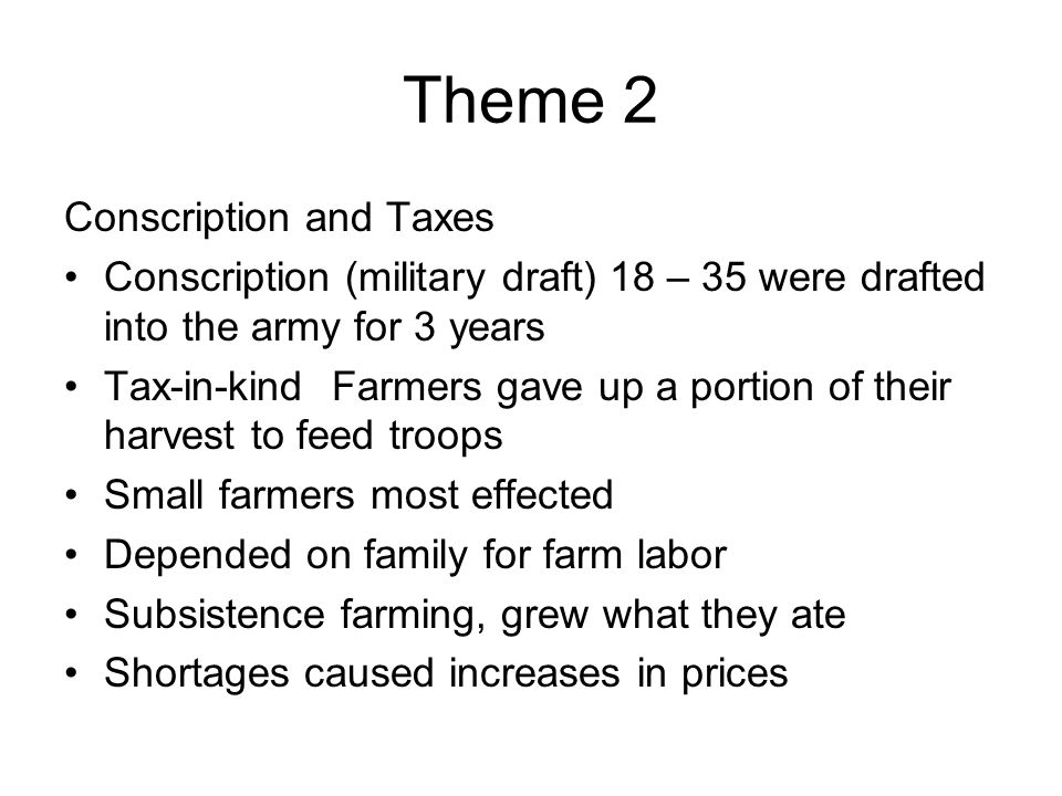 Theme 2 Conscription and Taxes