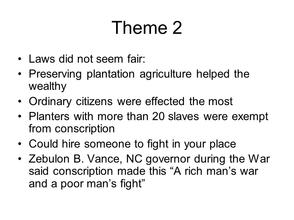 Theme 2 Laws did not seem fair: