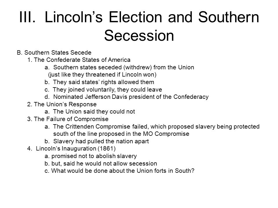 III. Lincoln's Election and Southern Secession