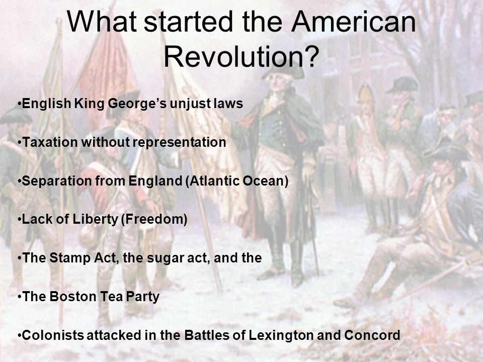What started the American Revolution