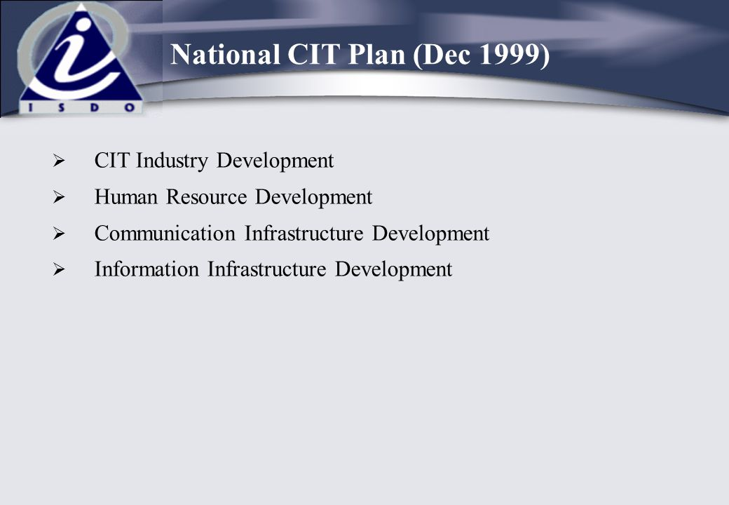 National CIT Plan (Dec 1999)