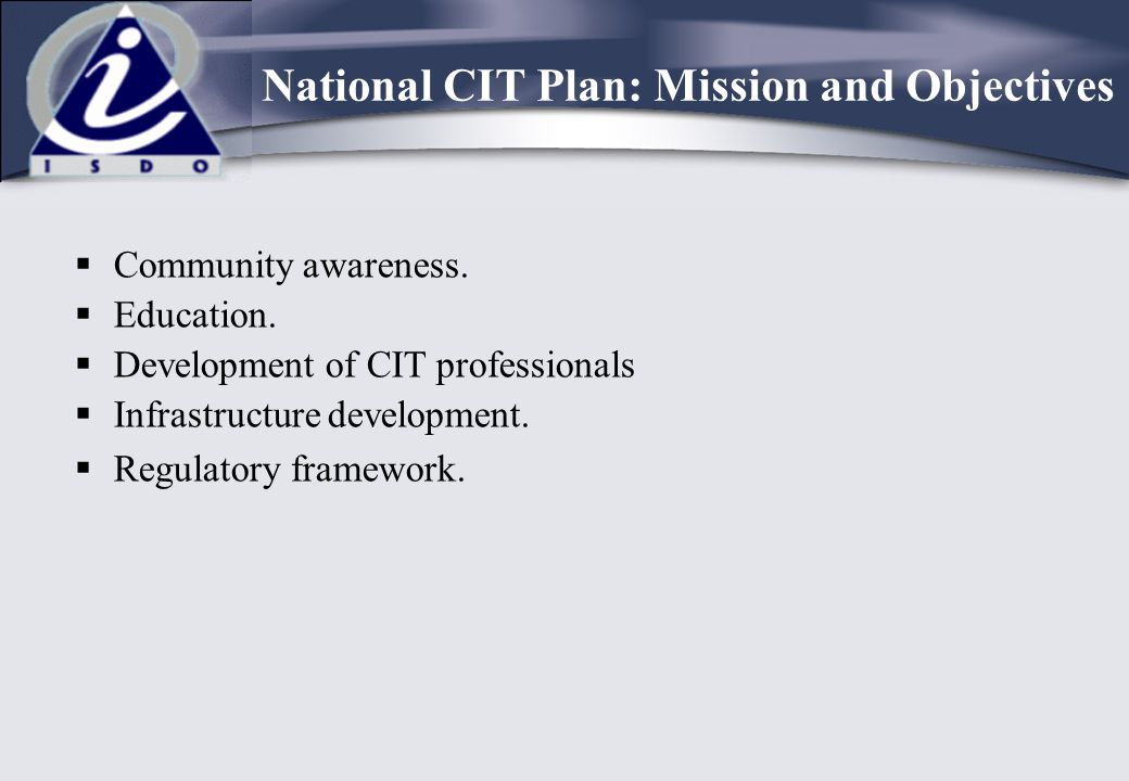 National CIT Plan: Mission and Objectives