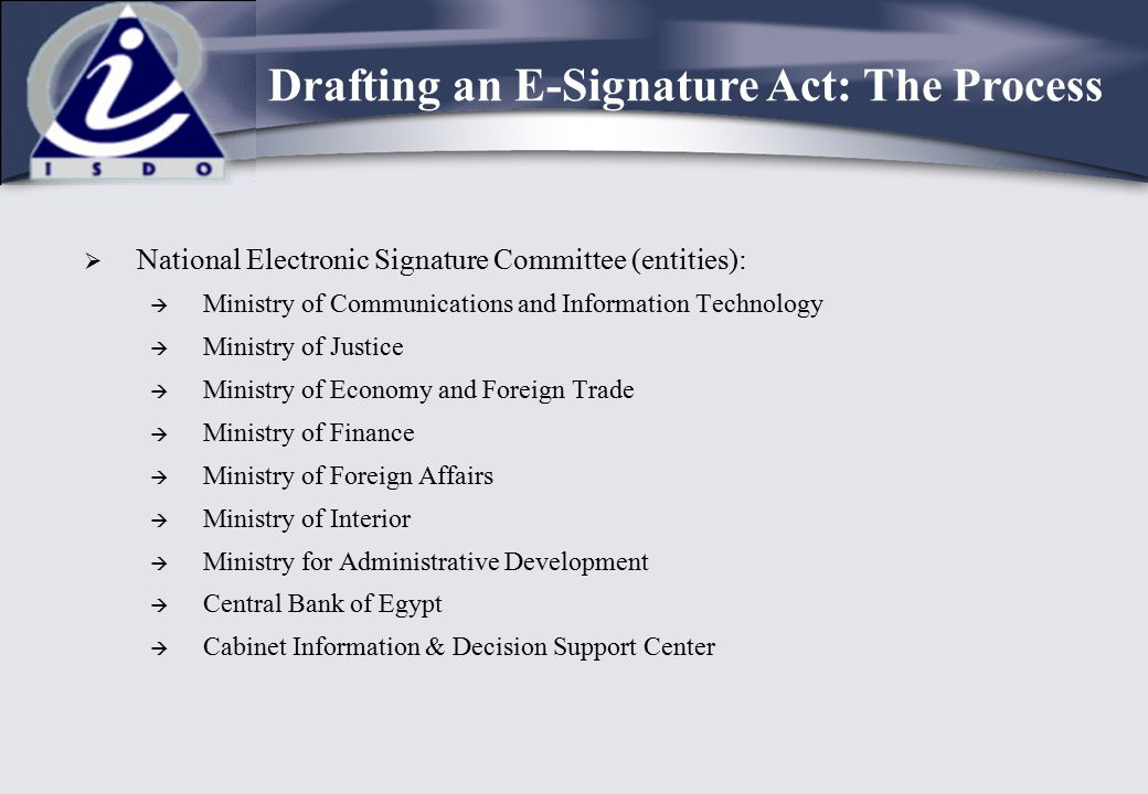 Drafting an E-Signature Act: The Process