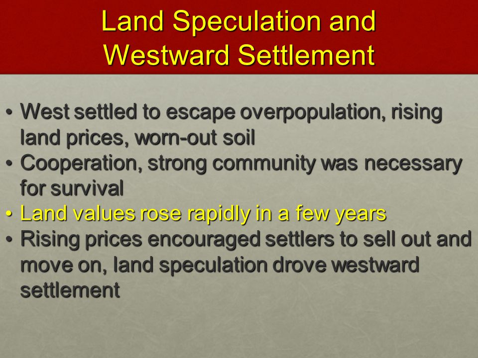 Land Speculation and Westward Settlement