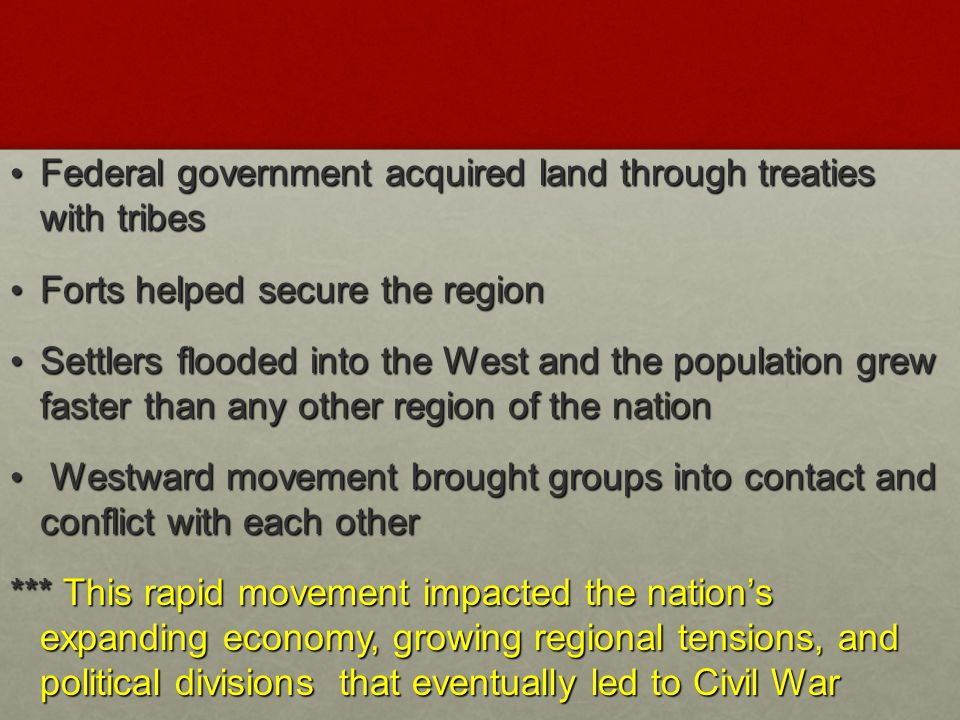 Federal government acquired land through treaties with tribes