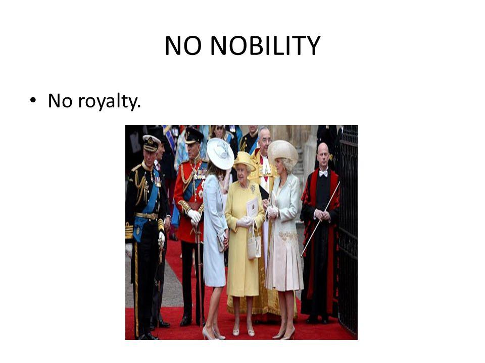 NO NOBILITY No royalty.