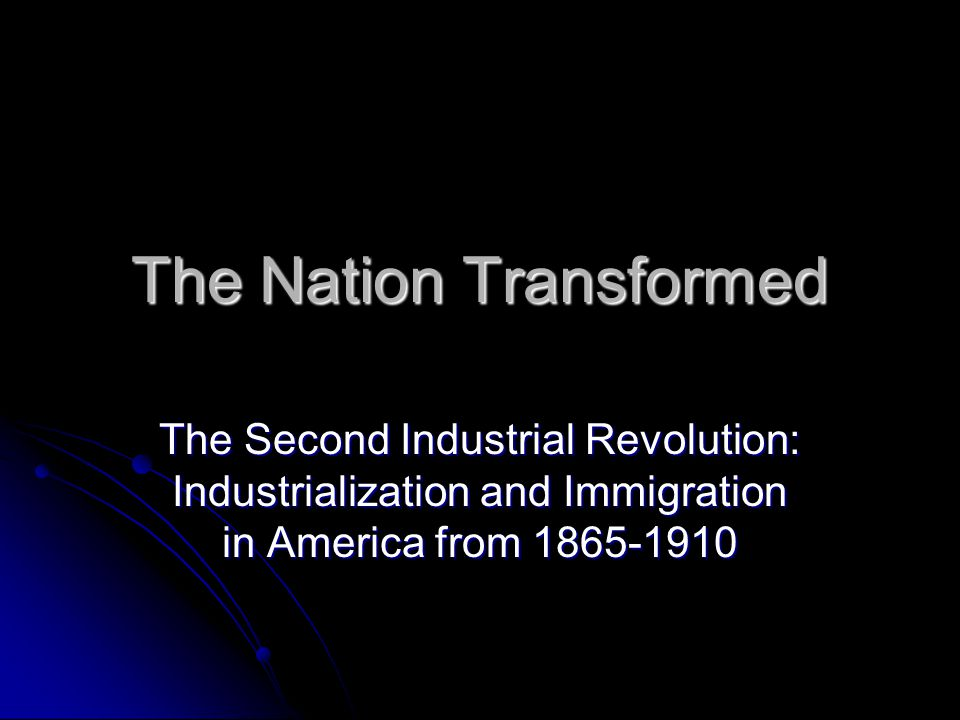 The Nation Transformed