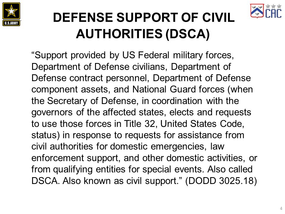 DEFENSE SUPPORT OF CIVIL AUTHORITIES (DSCA)