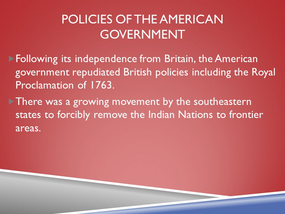 Policies of the American Government