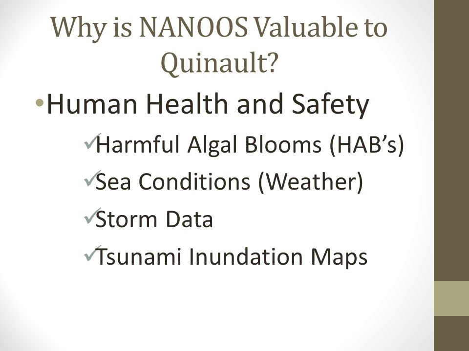Why is NANOOS Valuable to Quinault