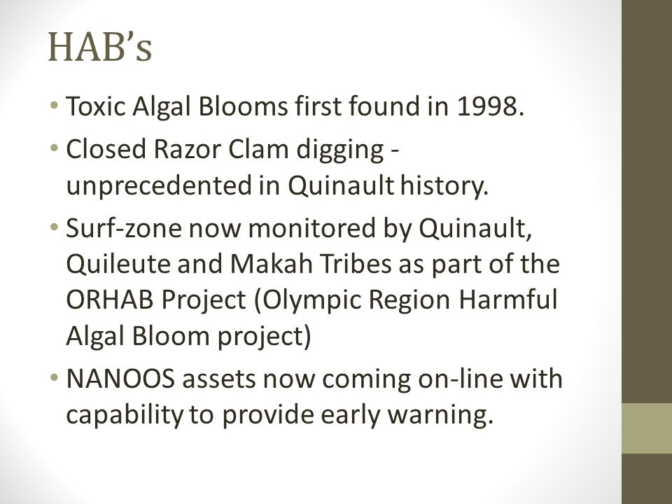 HAB's Toxic Algal Blooms first found in 1998.