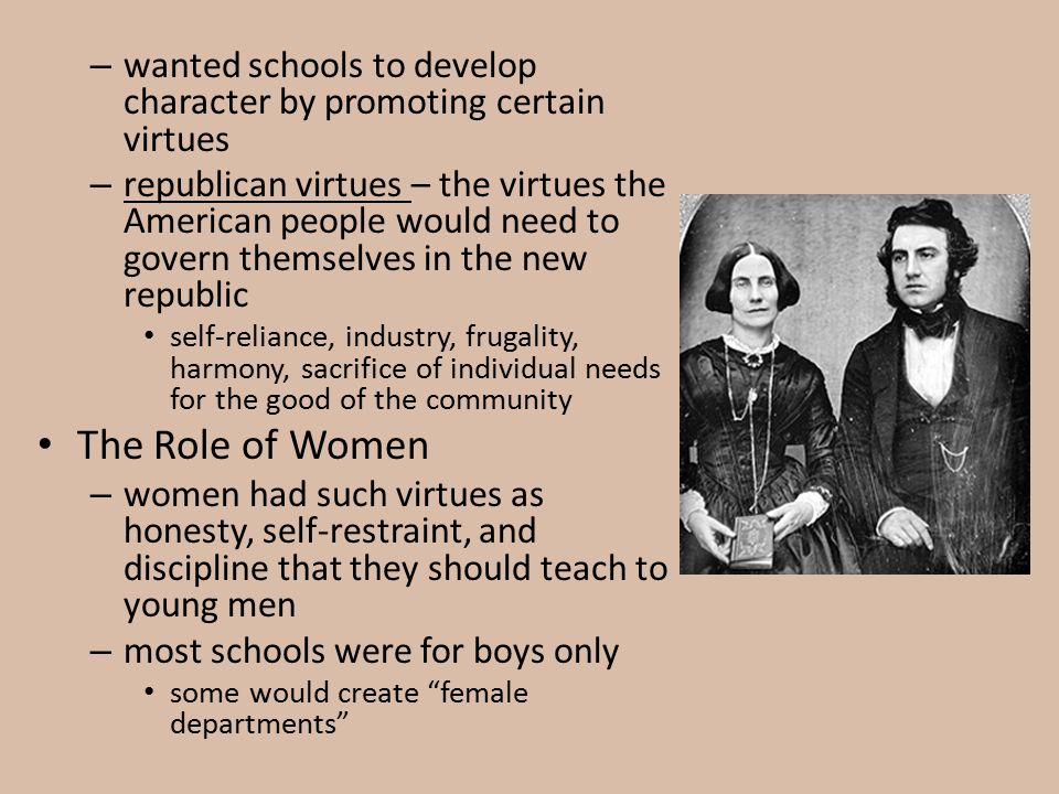 wanted schools to develop character by promoting certain virtues