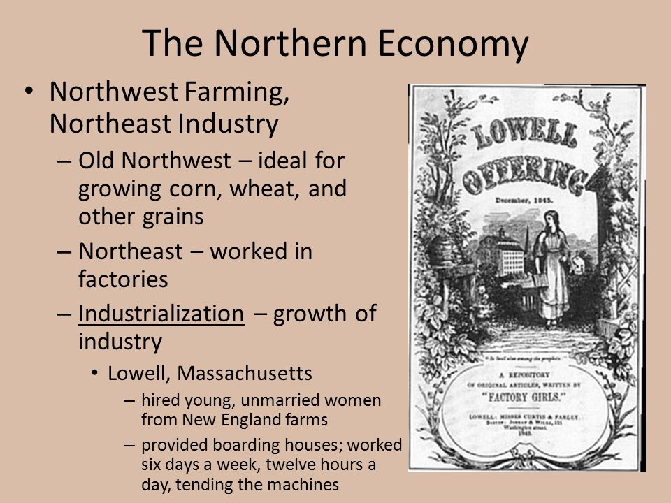 The Northern Economy Northwest Farming, Northeast Industry