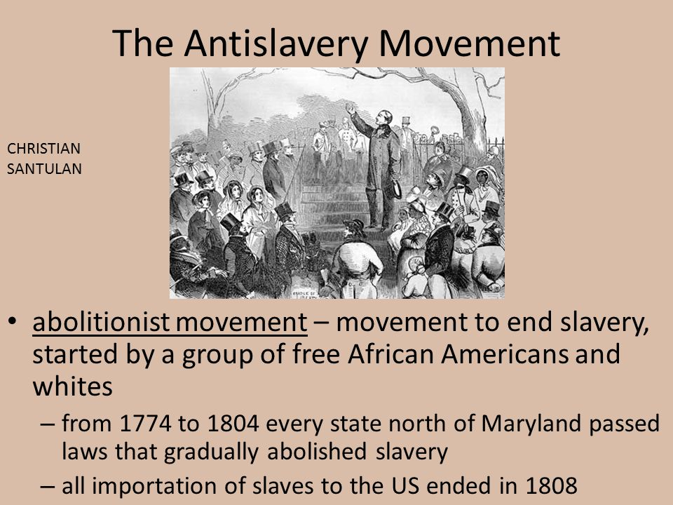 The Antislavery Movement