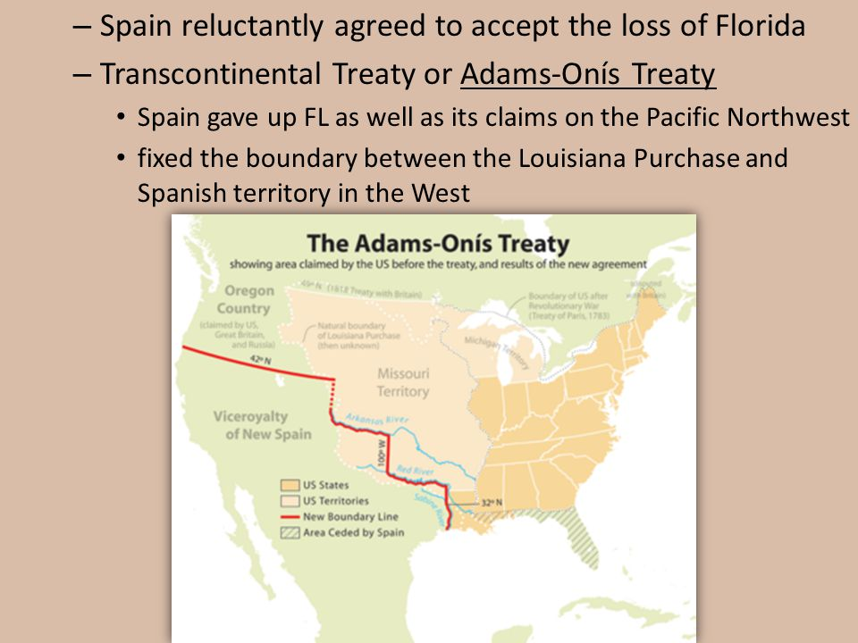 Spain reluctantly agreed to accept the loss of Florida