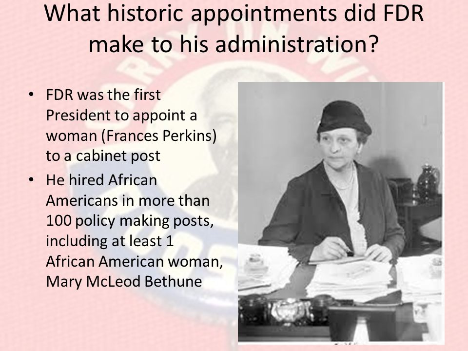 What historic appointments did FDR make to his administration