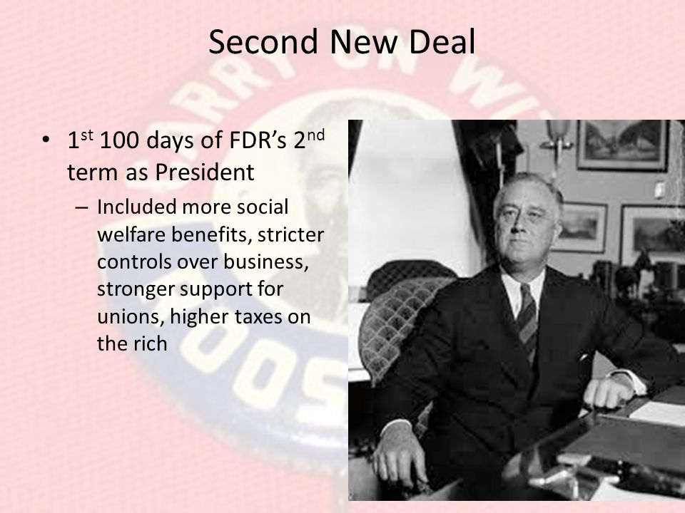 Second New Deal 1st 100 days of FDR's 2nd term as President